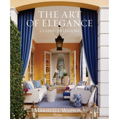 Marshall Watson The Art of Elegance: Classic Interiors