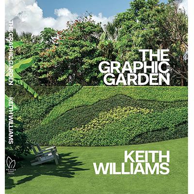 KEITH WILLIAMS The Graphic Garden