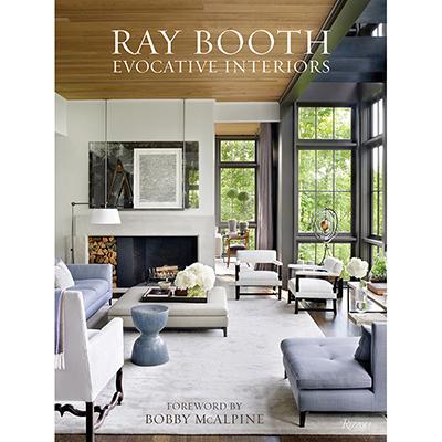 RAY BOOTH Evocative Interiors