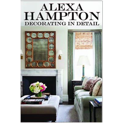 Alexa Hampton Decorating in Detail
