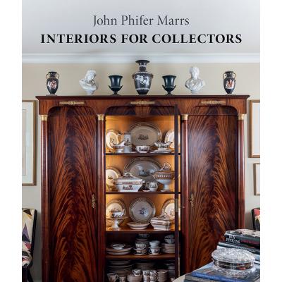 John Phifer Marrs Interiors For Collectors