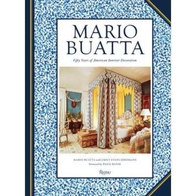 Emily Evans Eerdmans, NYC Mario Buatta: Fifty Years of American Interior Decoration